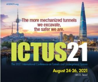 2021 International Conference on Tunnels and Underground Spaces (ICTUS21)